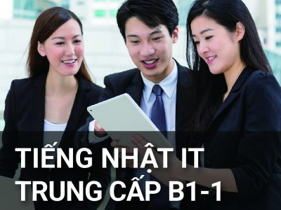 Tiếng Nhật IT trung cấp B1-1