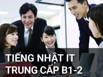Tiếng Nhật IT trung cấp B1-2